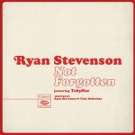 ryan-stevenson---not-forgotten-single