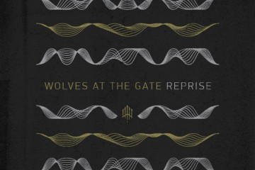 wolves at the gate reprise